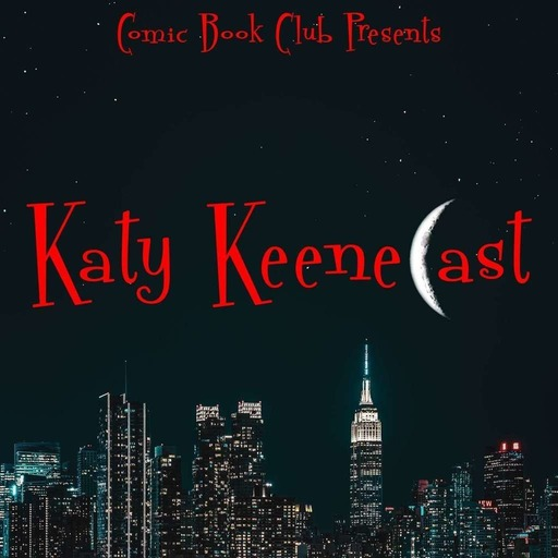 Katy KeeneCast: Preview