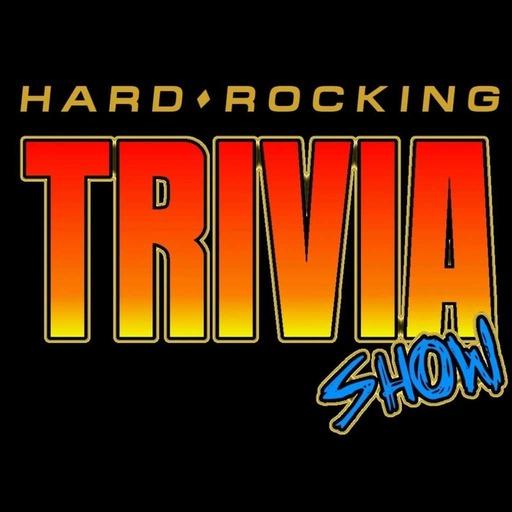 Hard Rocking Trivia Show #104
