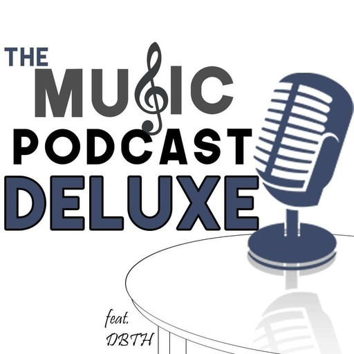 #001 - Teen Top 5 - The Music Podcast Deluxe
