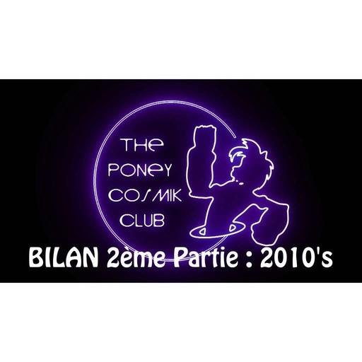 PCC #8 - Le Bilan Cinéma du PCC - 2ème partie : La décennie 2010