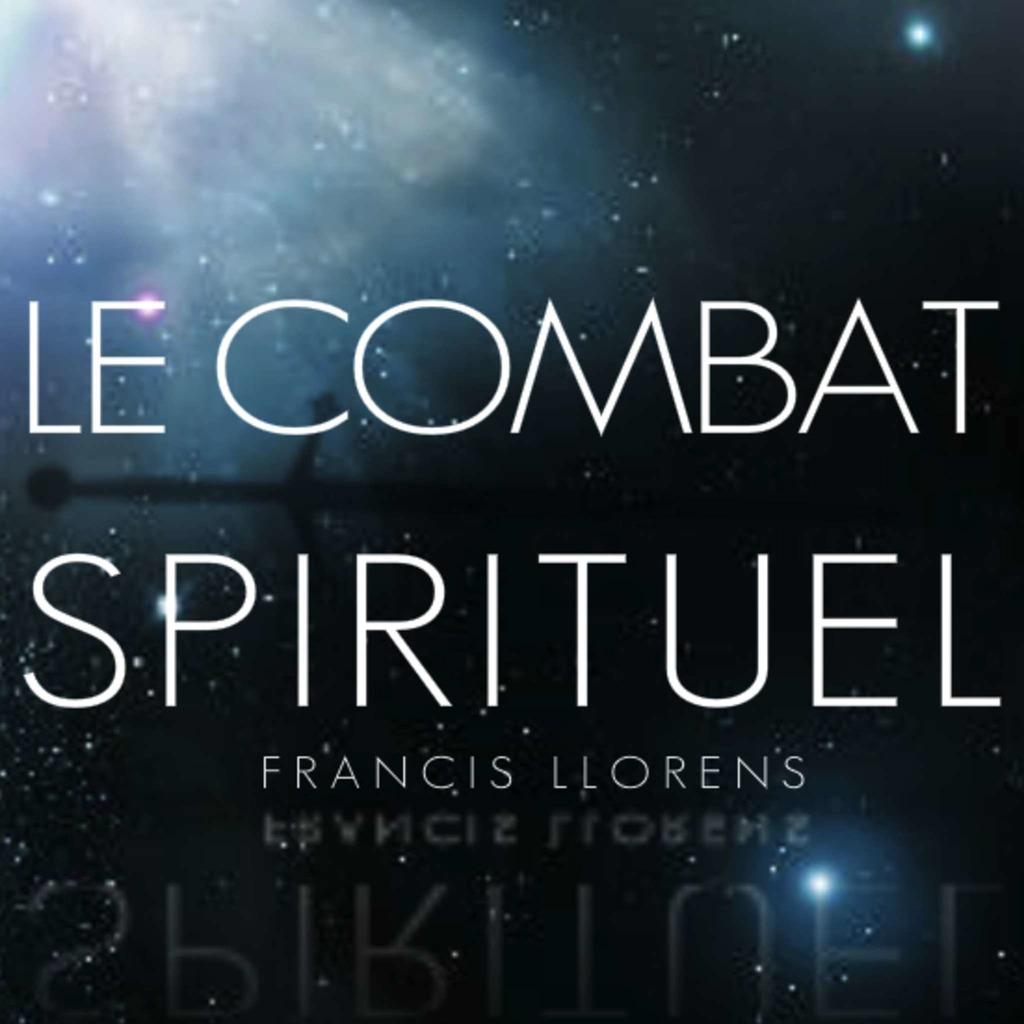 Série: Le Combat Spirituel