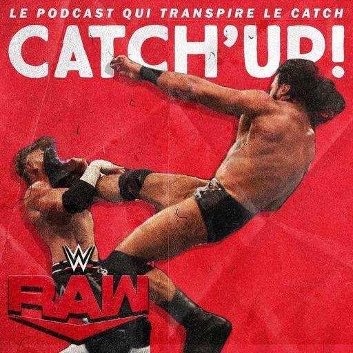 Catch'up! WWE Raw du 4 mai 2020