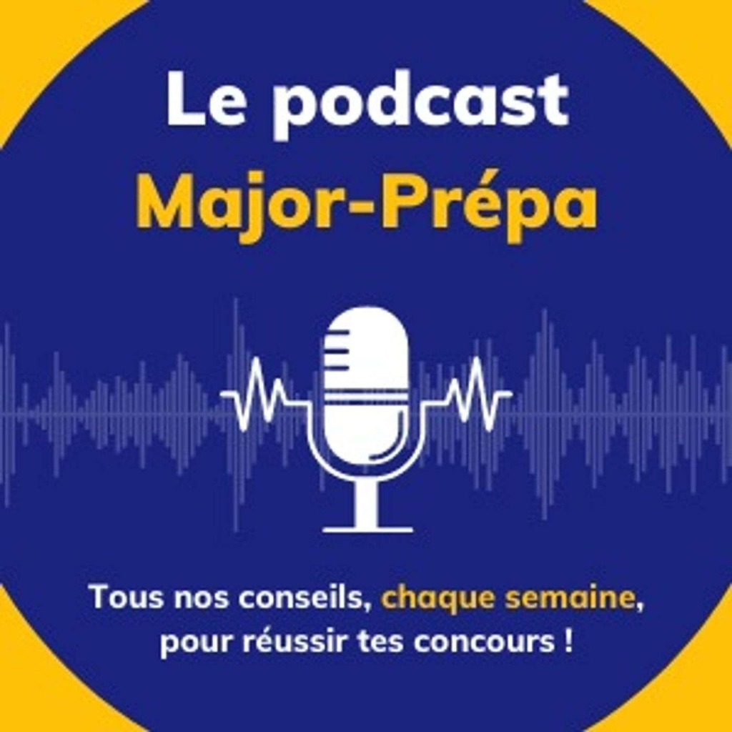 Major-Prépa : le podcast
