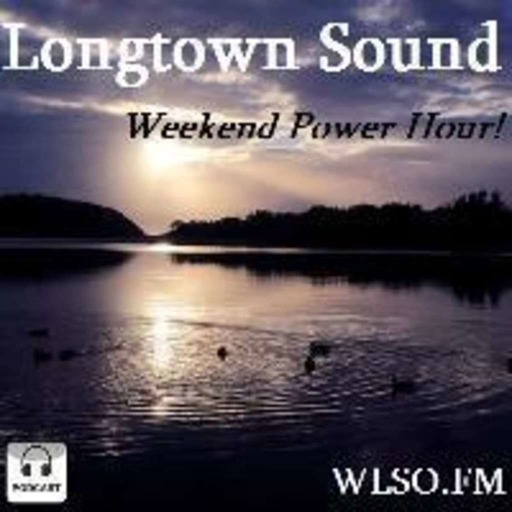 Longtown Sound 1779 Weekend Power Hour!