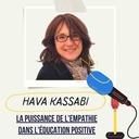 #7 - Hava Kassabi | La puissance de l'empathie dans l'éducation positive