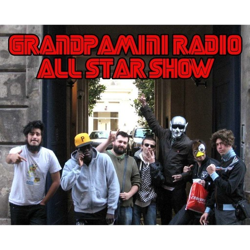 Grandpamini Radio Show ALL STAR SHOW