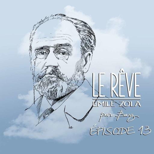 LeReve_EmileZola_Chapitre13.mp3