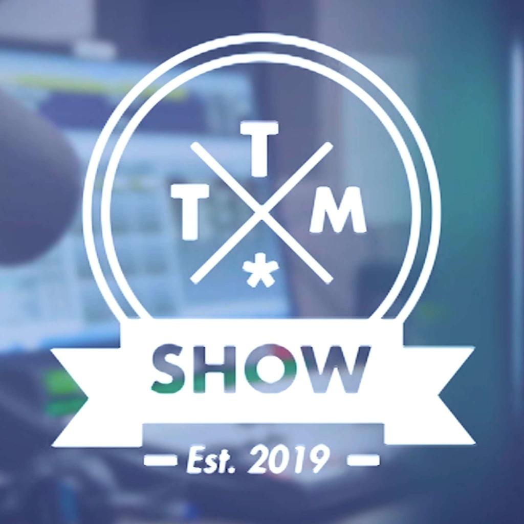TTM Show
