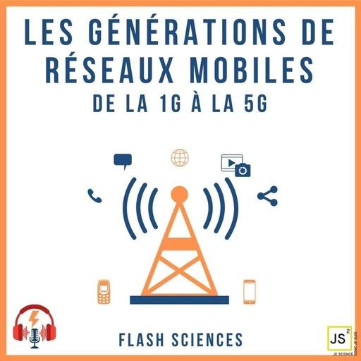 Les générations de réseaux mobiles - De la 1G à la 5G
