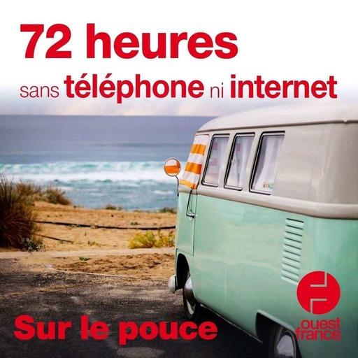 27 août 2020 - 72 heures sans téléphone ni internet - Sur le pouce