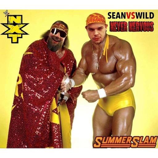 EP90 - Sean & Jake Talk Summerslam - Sean Vs. Wild Podcast