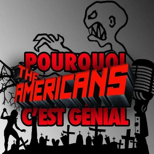 POURQUOI THE AMERICANS C'EST GENIAL