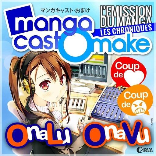 Mangacast Omake n°44: Mars 2017