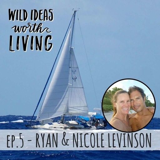 Ryan and Nicole Levinson - TwoAfloat's Nicole and Ryan Levinson On Sailing to French Polynesia To Chase Their Dreams Despite Any Limits