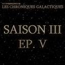 Saison 3 - EP. 5/7 - Une saine distraction