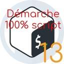 Démarche 100% script