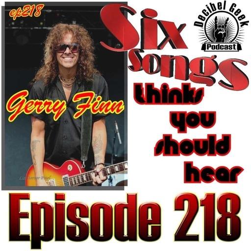 Six Songs Gerry Finn Thinks You Should Hear - Ep218