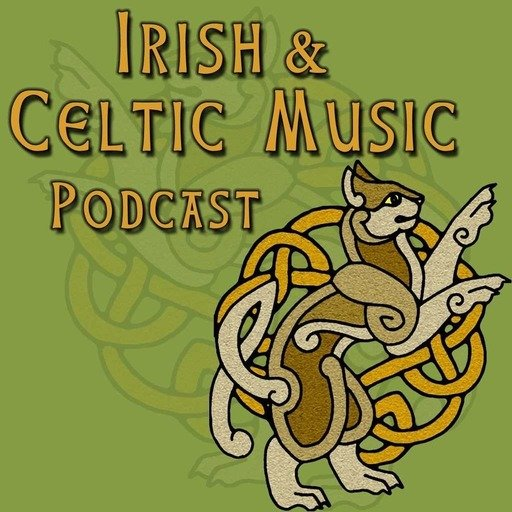 Halfway to St. Patrick's Day Celtic Music #325