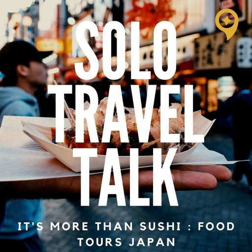 Its More Than Sushi | Food Tours Japan