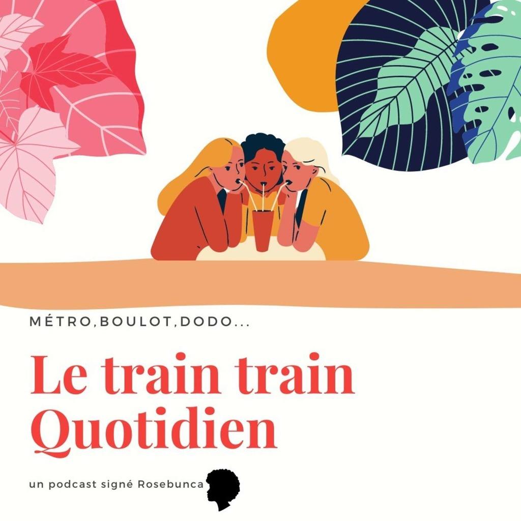 Le train train quotidien