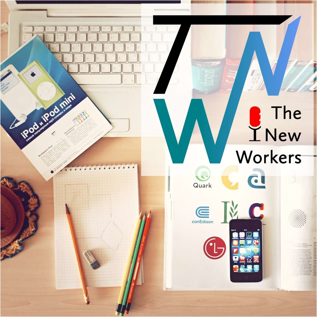 The New Workers Podcast