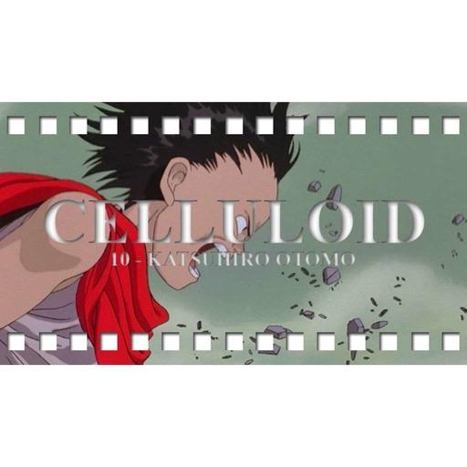 Celluloïd 10 - Katsuhiro Otomo