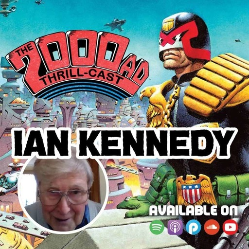 The 2000 AD Thrill-Cast Lockdown Tapes: Ian Kennedy