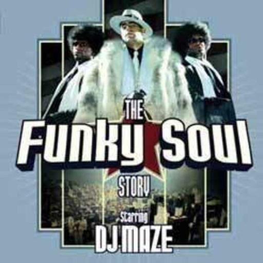 """DJ MAZE : Compil """" THE FUNKY SOUL STORY """" - SPOT TV -"""