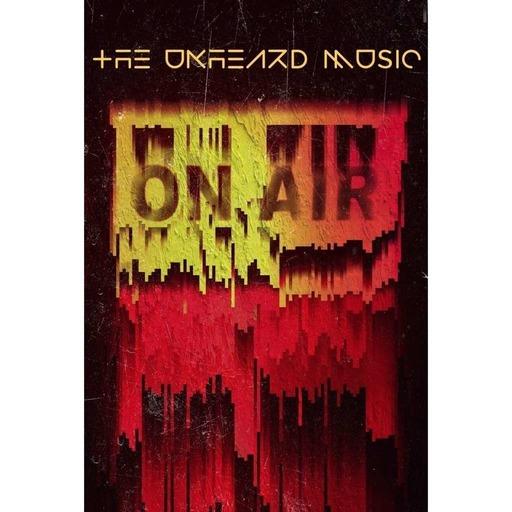 The Unheard Music 8/1/17