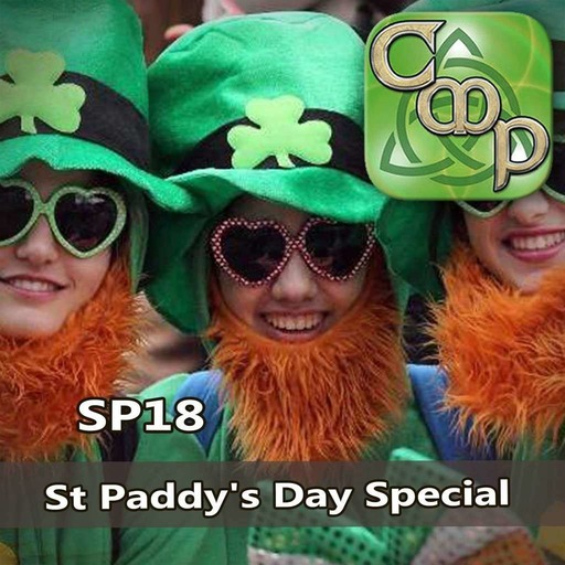 CMP Special 18 St Patrick's Day Special