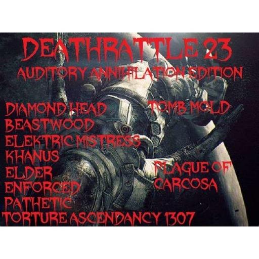 DEATHRATTLE 23 ~ Auditory Annihilation