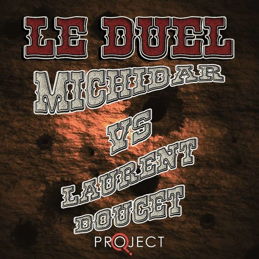 Le Duel 74 : Michidar VS Laurent