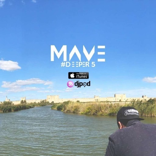 Mave - Deeper #5