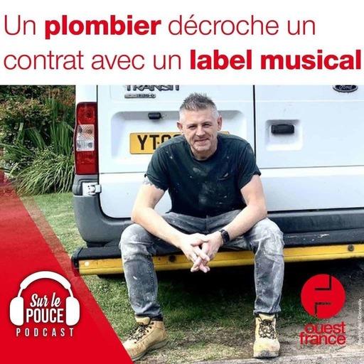 20 septembre 2021 - Un plombier décroche un contrat avec un label musical - Sur le pouce