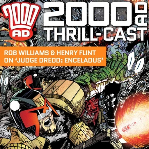 The 2000 AD Thrill-Cast 19 August 2015