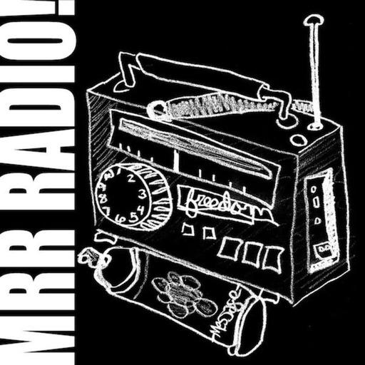 MRR Radio #1591 • 1/7/18