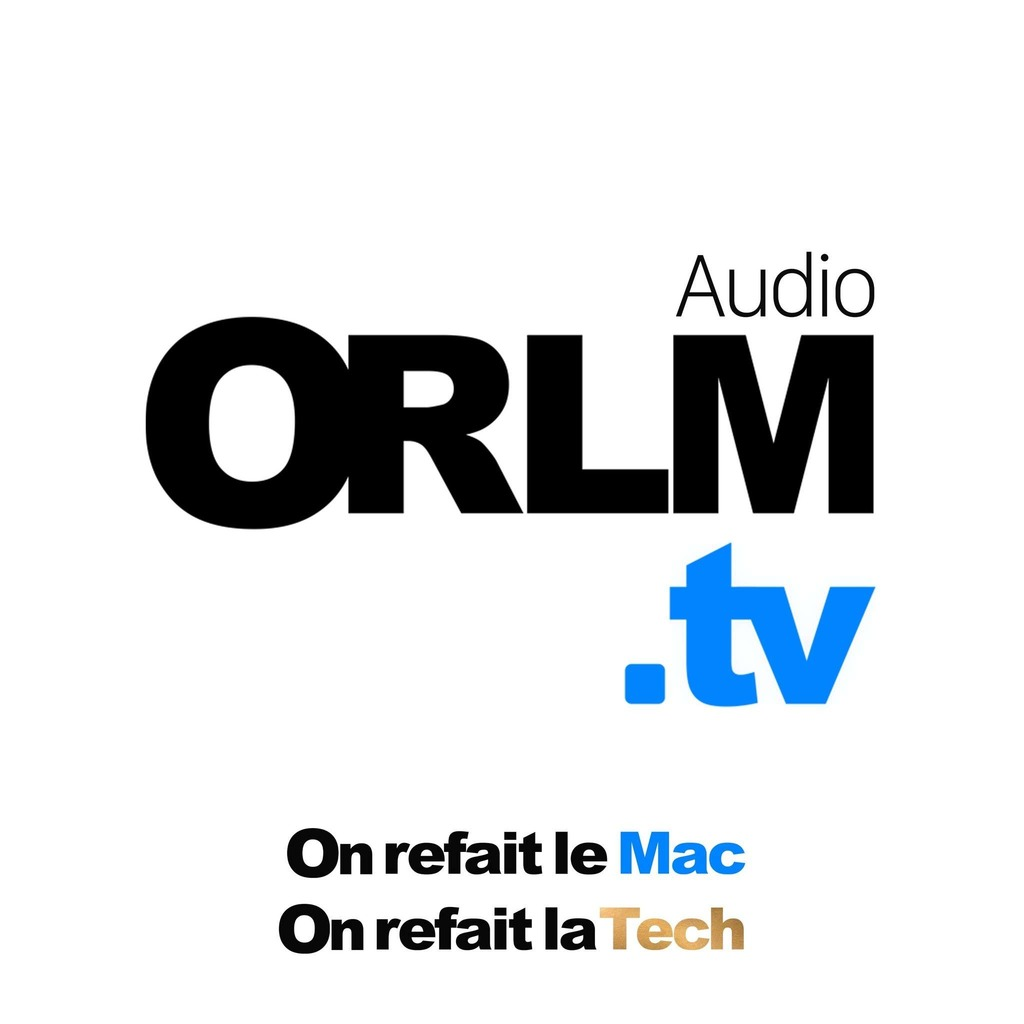 ORLM.tv / On refait le Mac - Audio