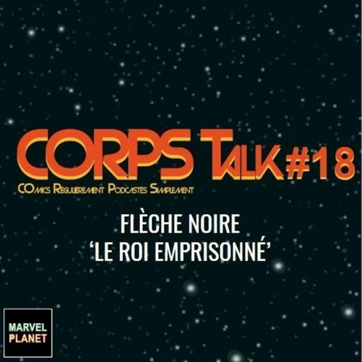 corps-talk-18-black-bolt-fleche-noire-panini-comics.mp3