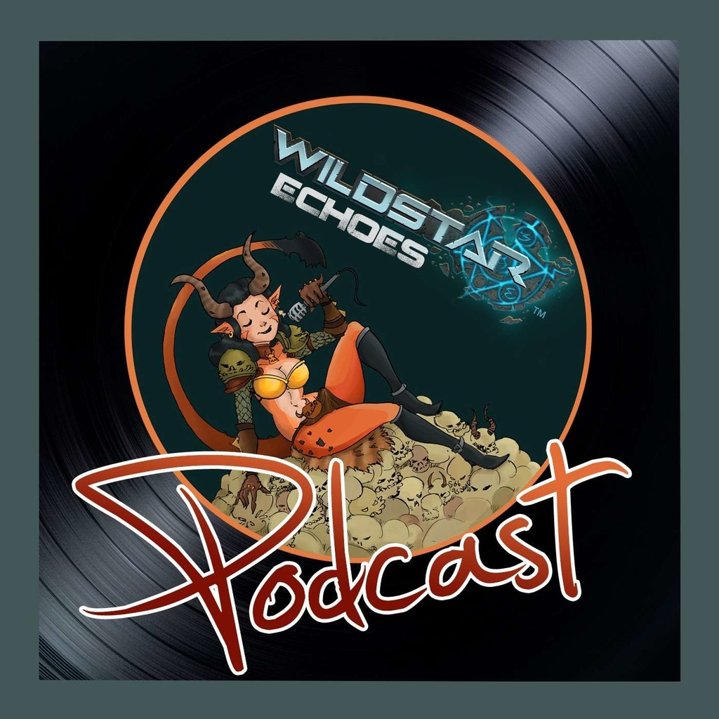 Wildstar Echoes : Le podcast