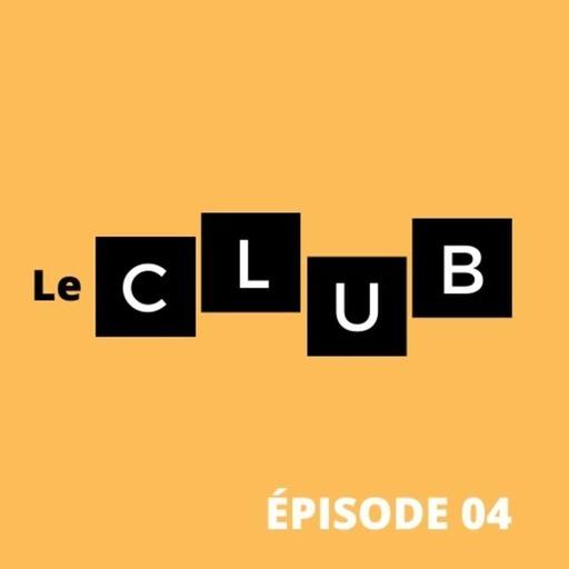 LE CLUB #04 : Quelle classe ! 💸