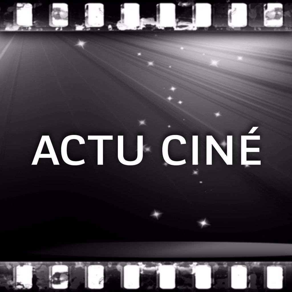 Actu Ciné