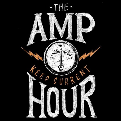 The Amp Hour #370 - Alternate Info Sources