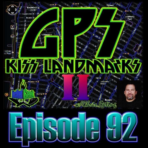Episode 92 - GPS KISS Landmarks II