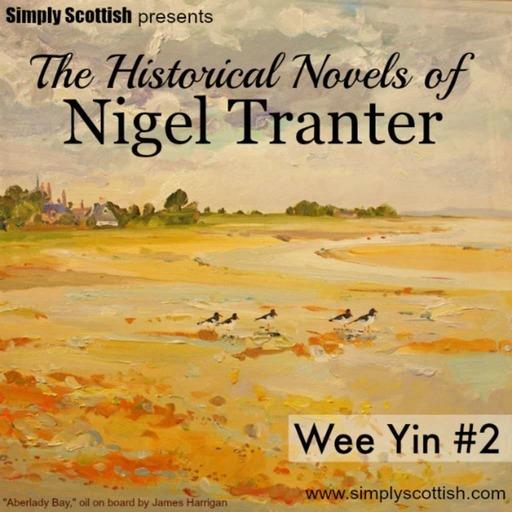 The Historical Novels of Nigel Tranter (Wee Yin #2)