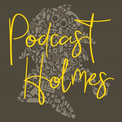 Podcast Holmes