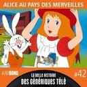 La Belle Histoire des Génériques Télé #42 | Alice au pays de smerveilles
