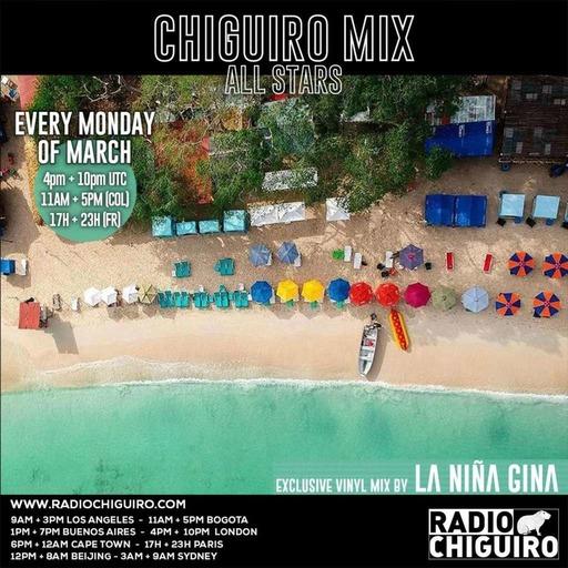 Chiguiro Mix #123 - La Niña Gina