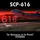 SCP-616 - Le Vaisseau et la Porte - STORIES