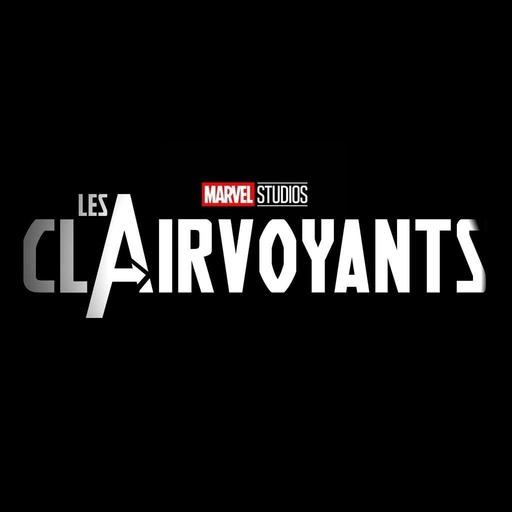 Les Clairvoyants #62 : comics Marvel, le plein de recommandations !