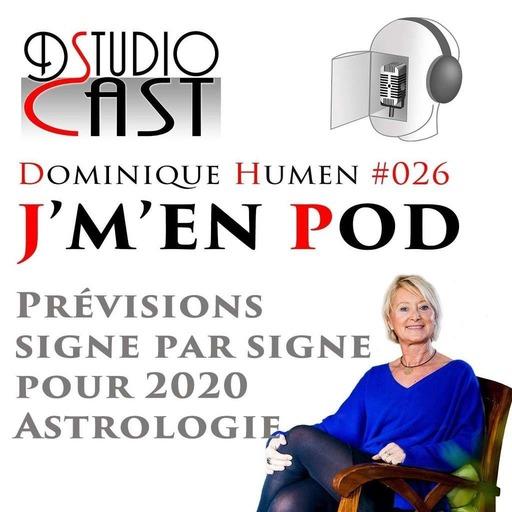 Prévisions Astrologiques signe par signe pour l'année 2020 par Dominique Humen